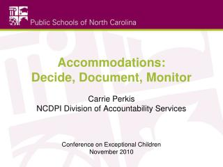 Accommodations: Decide, Document, Monitor