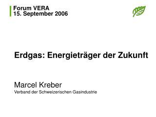 Forum VERA 15. September 2006