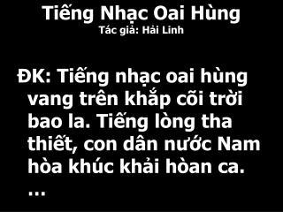 Tiếng Nhạc Oai Hùng Tác giả: Hải Linh