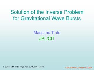 Solution of the Inverse Problem for Gravitational Wave Bursts