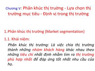 Ph â n kh úc  th ị  tr ường  (M ar ket  segme ntation) 1.1. Kh ái  ni ệm :
