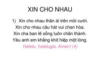 XIN CHO NHAU