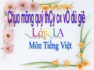 Ch�o m�ng qu� th�y c� v� d� gi�