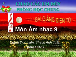 CHÀO CÁC EM ĐẾN  PHÒNG HỌC CHUNG