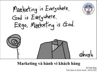 Marketing và hành vi khách hàng