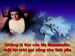 Những lá thư của Mẹ Mazzarello: một lời mời gọi sống cho tình yêu