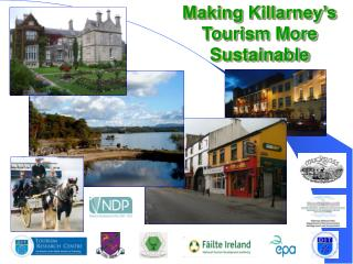 Making Killarney�s Tourism More Sustainable