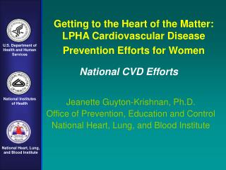 Getting to the Heart of the Matter: LPHA Cardiovascular Disease Prevention Efforts for Women