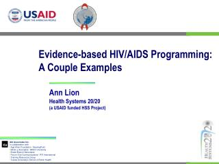 Evidence-based HIV/AIDS Programming:  A Couple Examples