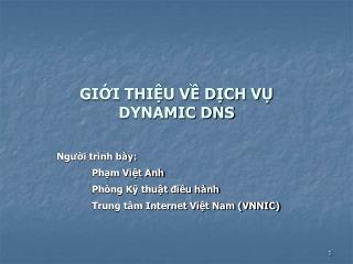 GIỚI THIỆU VỀ DỊCH VỤ  DYNAMIC DNS