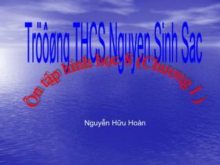 Tröôøng THCS Nguyen Sinh Sac