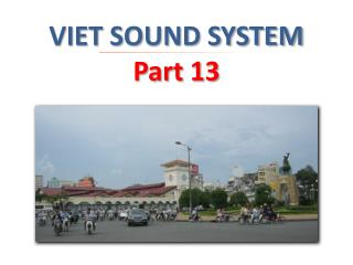 VIET SOUND SYSTEM  Part 13