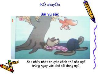 K� chuy�n