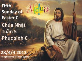 Fifth Sunday of  Easter C