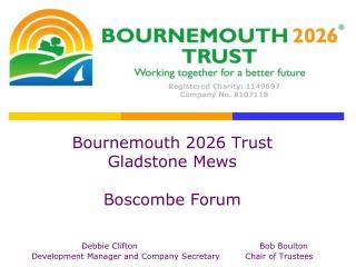 Bournemouth 2026 Trust Gladstone Mews Boscombe Forum Debbie CliftonBob Boulton