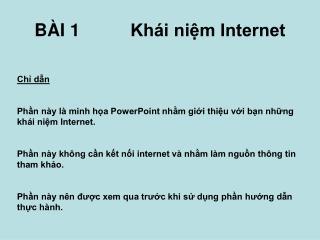 B ÀI  1 Kh ái niệm Internet