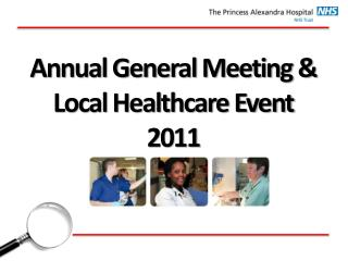 Annual General Meeting & Local Healthcare Event  2011