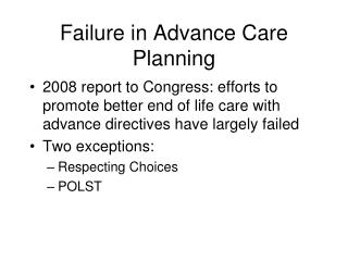 Failure in Advance Care Planning