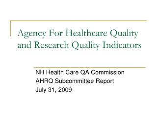 Agency For Healthcare Quality and Research Quality Indicators