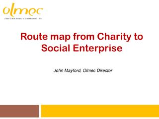 Route map from Charity to Social Enterprise