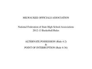 MILWAUKEE OFFICIALS ASSOCIATION National Federation of State High School Associations