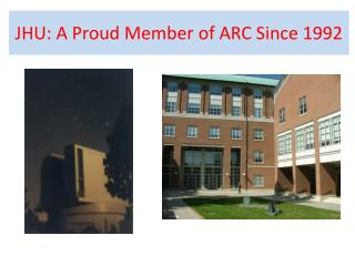 JHU: A Proud Member of ARC Since 1992