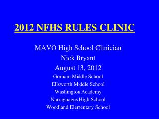 2012 NFHS RULES CLINIC