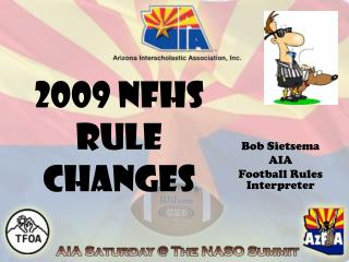 2009 NFHS  Rule Changes
