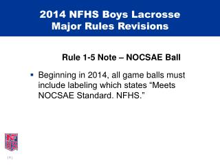 2014 NFHS Boys Lacrosse Major Rules Revisions