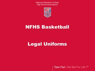 NFHS Basketball Legal Uniforms