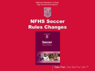 NFHS Soccer  Rules Changes