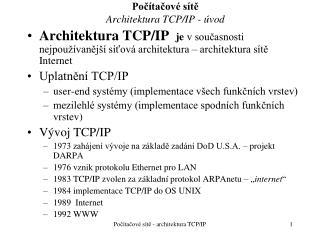 Po?�ta?ov� s�t? Architektura TCP/IP - �vod