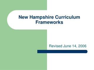 New Hampshire Curriculum Frameworks