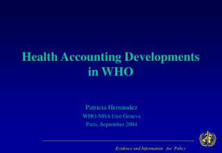 Health Accounting Developments in WHO