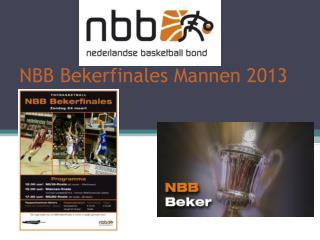 NBB Bekerfinales Mannen 2013