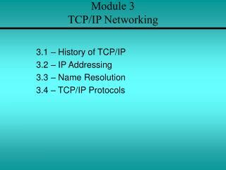 Module 3 TCP/IP Networking