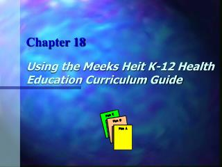 Using the Meeks Heit K-12 Health Education Curriculum Guide