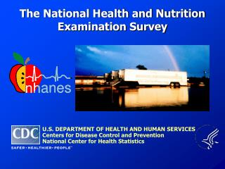 The National Health and Nutrition Examination Survey