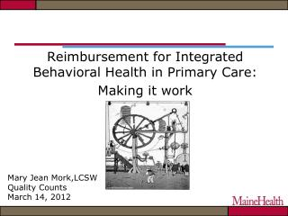Reimbursement for Integrated Behavioral Health in Primary Care: Making it work