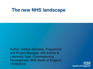 The new NHS landscape