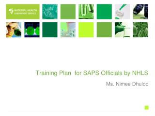 Training Plan  for SAPS Officials by NHLS