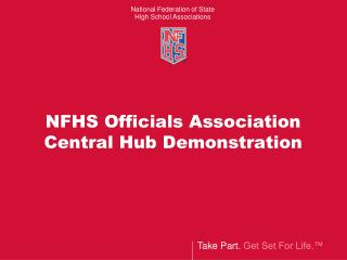 NFHS Officials Association Central Hub Demonstration