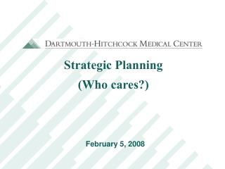 Strategic Planning (Who cares?)