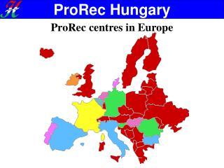 ProRec centres in Europe