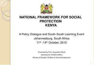 NATIONAL FRAMEWORK FOR SOCIAL  PROTECTION  KENYA