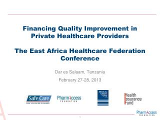 Dar es Salaam, Tanzania February 27-28, 2013