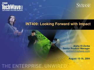 INT409: Looking Forward with Impact