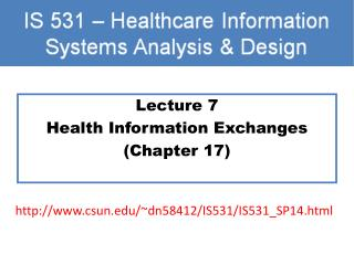 Lecture 7 Health Information Exchanges (Chapter 17)