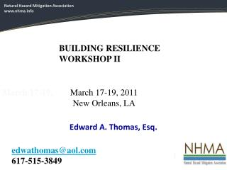 March 17-19,         March 17-19, 2011                                  New Orleans, LA