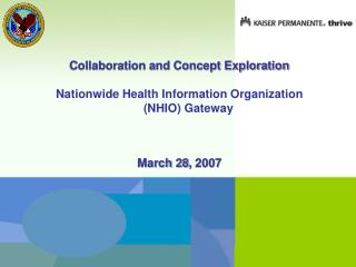 Collaboration and Concept Exploration Nationwide Health Information Organization (NHIO) Gateway